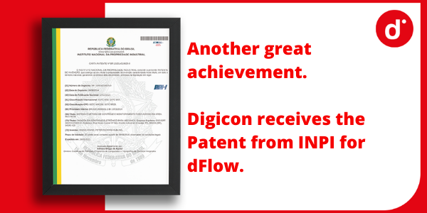 Another great achievement. Digicon receives the Patent from INPI for dFlow.