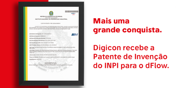 Mais uma grande conquista. Digicon recebe a Patente de Invenção do INPI para o dFlow.